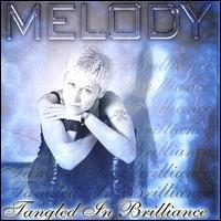 Melody - Tangled in Brillance