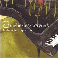 Amélie-Les-Crayons - Le Chant des Coquelicots