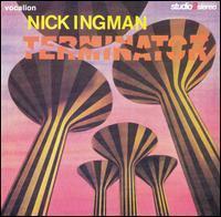 Nick Ingman - Terminator