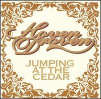Hoven Droven - Jumping at the Cedar