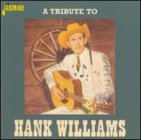 Various Artists - A Tribute to Hank Williams [Jasmine]