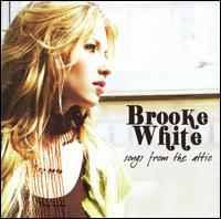 Brooke White - Songs from the Attic