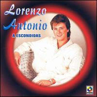 Lorenzo Antonio - A Escondidas