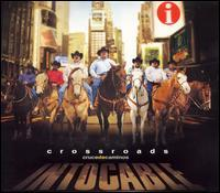 Intocable - Crossroads: Cruce de Caminos