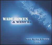 Wade Bowen - Live at the Blue Light