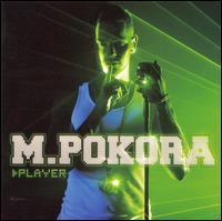 M. Pokora - Player
