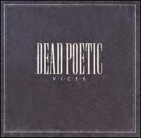 Dead Poetic - Vices