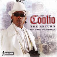 Coolio - Return Of The Gangsta