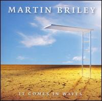 Martin Briley - It Comes in Waves
