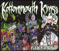 Kottonmouth Kings - Hidden Stash III
