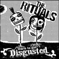 The Rituals - Learn to Get Disgusted [Demo]