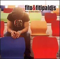 Fito & Fitipaldis - Por la Boca Vive el Pez
