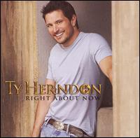 Ty Herndon - Right About Now