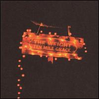 The Weight - Ten Mile Grace