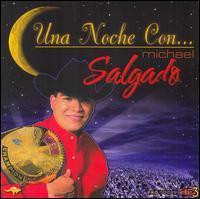 Michael Salgado - Una Noche Con