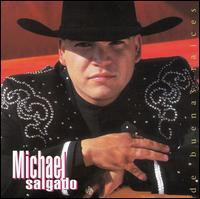 Michael Salgado - De Buenas Raices