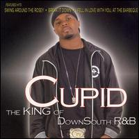 Cupid - The King of Down South R&B