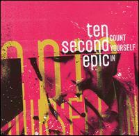 Ten Second Epic - Count Yourself In