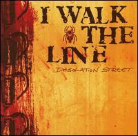 I Walk the Line - Desolation Street