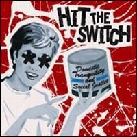 Hit the Switch - Domestic Tranquility & Social Justice