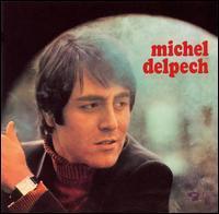 Michel Delpech - Michel Delpech [1969]