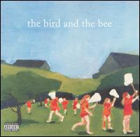 The Bird and the Bee - The Bird and the Bee