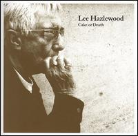 Lee Hazlewood - Cake or Death