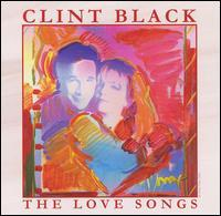Clint Black - The Love Songs