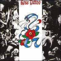 Rose Tattoo - Rose Tattoo [1990 Bonus Tracks]