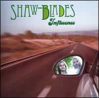 Shaw-Blades - Influence