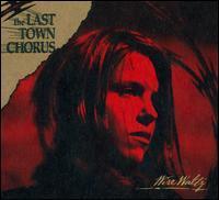 The Last Town Chorus - Wire Waltz