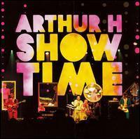 Arthur H - Show Time