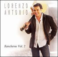 Lorenzo Antonio - Rancheras, Vol. 2