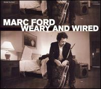 Mark Forde - Weary and Wired