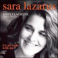 Sara Lazarus/Bireli Lagrene Gipsy Project - It's All Right with Me