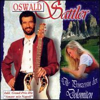 Oswald Sattler - Die Prinzessin der Dolomi