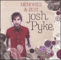 Josh Pyke - Memories & Dust