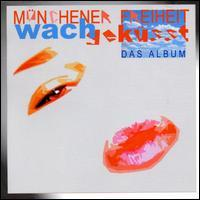 Munchener Freiheit - Wachgekusst