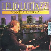 Lelio Luttazzi - Vecchia America