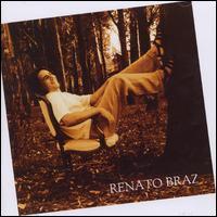Renato Braz - Renato Braz