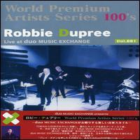 Robbie Dupree - Live at Duo Music Exchange