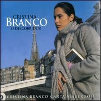 Cristina Branco - O Descobridor: Canta Slauerho