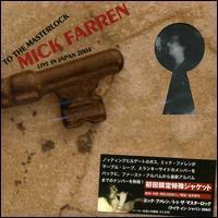 Mick Farren - To the Masterlock Live in Japan 2004