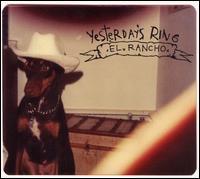 Yesterday's Ring - El Rancho