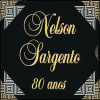 Nelson Sargento - 80 Anos