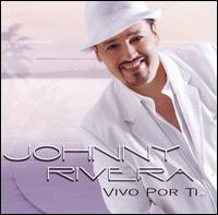 Johnny Rivera - Vivo por Ti