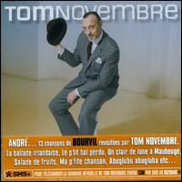 Tom Novembre - André