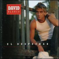 David Blanco - El Despechao