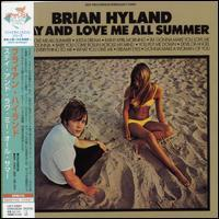 Brian Hyland - Stay and Love Me All Summer