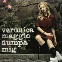 Veronica Maggio - Dumpa Mig
